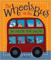 Cover of: The Wheels on the Bus |