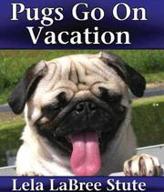Cover of: Pugs Go on Vacation |