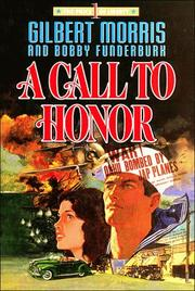 Cover of: A Call to Honor | Gilbert Morris