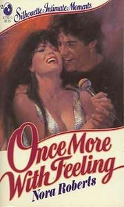 Cover of: ONCE MORE WITH FEELING by Nora Roberts