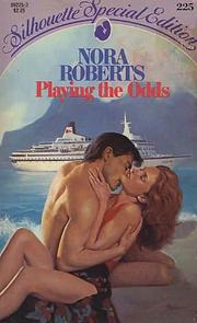 Cover of: Playing the Odds | Nora Roberts