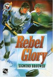 Cover of: Rebel glory
