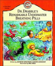 Cover of: Dr. Drabble's remarkable underwater breathing pills
