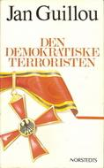 Den demokratiske terroristen by Jan Guillou