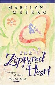 Cover of: The Zippered Heart | Marilyn Meberg