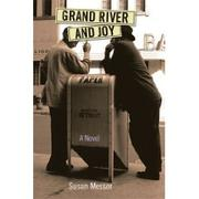Cover of: Grand River and joy | Susan Messer