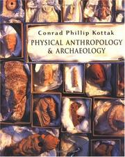 Cover of: Physical Anthropology and Archaeology | Conrad Phillip Kottak