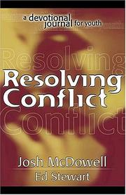 Cover of: Resolving Conflict | Josh McDowell