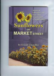 Cover of: Sunflowers on Market Street: Stories of Offenders and How They Transformed a Neighborhood