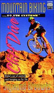 Cover of: Mountain biking-- to the extreme-- cliff dive
