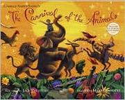 The carnival of the animals by Camille Saint-Saëns