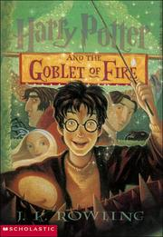 Cover of: Harry Potter and the goblet of fire by