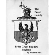 Cover of: The Pease family from Great Baddow, England by Richard Bart