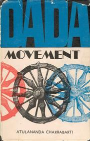 Dada Movement by Atulananda Chakrabarti