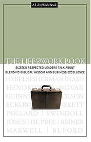 Cover of: The Life@work book | by the editors of the Life@work journal.