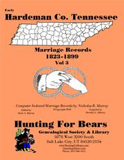 Hardeman Co. Tennessee Marriage Records Vol 3 1823-1899 by Nicholas Russell Murray, Dorothy Ledbetter Murray