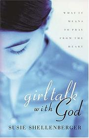 Cover of: Girl Talk With God | Susie Shellenberger