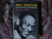 Cover of: Paul Robeson: the life and times of a free Black man