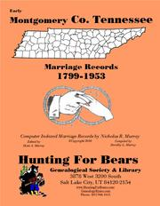 Cover of: Montgomery Co TN Marriages 1799-1953 |