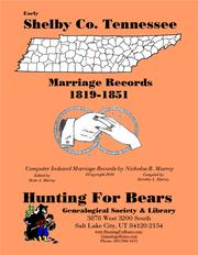 Early Shelby Co. Tennessee Marriage Records 1819-1851 by Nicholas Russell Murray