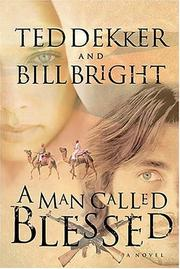 Cover of: A man called Blessed | Bill Bright