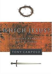 Which Jesus? by Tony Campolo
