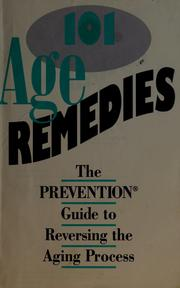 Cover of: 101 age remedies | by the editors of Prevention magazine health books.