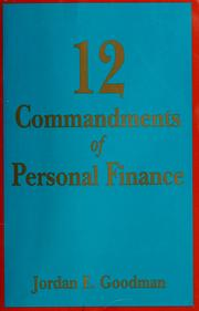 Cover of: 12 commandments of personal finance | Jordan E. Goodman