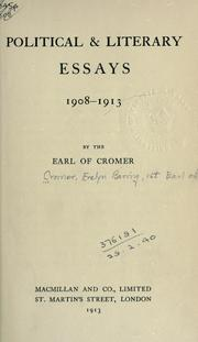 Cover of: Political & literary essays, 1908-1913. | Evelyn Baring Earl of Cromer