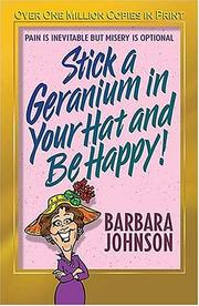 Cover of: Stick a Geranium in Your Hat and Be Happy (John, Sally)
