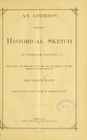 Cover of: address embracing a historical sketch of Norfolk County | Legh Richmond Watts