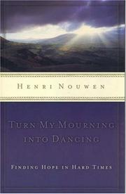 Cover of: Turn My Mourning into Dancing