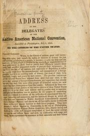 Cover of: Address of the delegates of the Native American national convention | American Party.