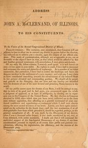 Cover of: Address of John A. McClernand, of Illinois, to his constituents | John Alexander McClernand