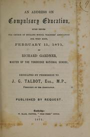 Cover of: address on compulsory education | Gardner, Richard.