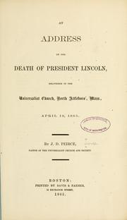Cover of: An address on the death of President Lincoln | Pierce, Joseph Dexter