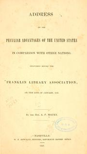 Cover of: Address on the peculiar advantages of the United States in comparison with other nations. | Abraham Poindexter Maury