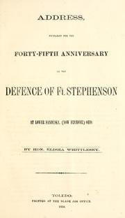 Cover of: Address, prepared for the forty-fifth anniversary of the defence of Ft. Stephenson at Lower Sandusky, (now Fremont,) Ohio | Elisha Whittlesey