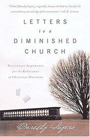 Cover of: Letters to a diminished church: passionate arguments for the relevance of Christian doctrine