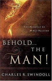 Cover of: Behold-- the man! | Charles R. Swindoll