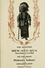 Cover of: The adoption of Mew-seu-qua, Tecumseh's father | Richard Calmit Adams