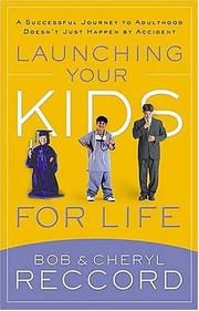 Cover of: Launching Your Kids for Life | Bob Reccord
