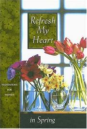 Cover of: Refresh my heart in spring |