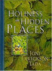 Cover of: Holiness in hidden places | Joni Eareckson Tada