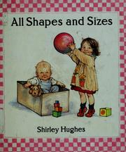Cover of: All shapes and sizes | Hughes, Shirley