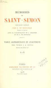 Cover of: Mémoires.  Table alphabétique et analytique des tomes 1-28 | Saint-Simon, Louis de Rouvroy duc de