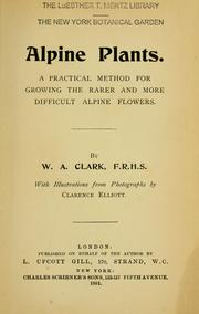 Cover of: Alpine plants | W. A. Clark