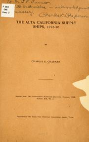 Cover of: Alta California supply ships, 1773-76 | Charles Edward Chapman