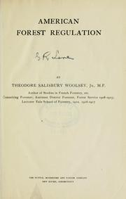 Cover of: American forest regulation | Woolsey, Theodore Salisbury
