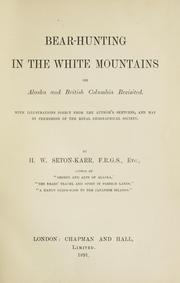 Cover of: Bear-hunting in the White mountains | Heywood Walter Seton-Karr
